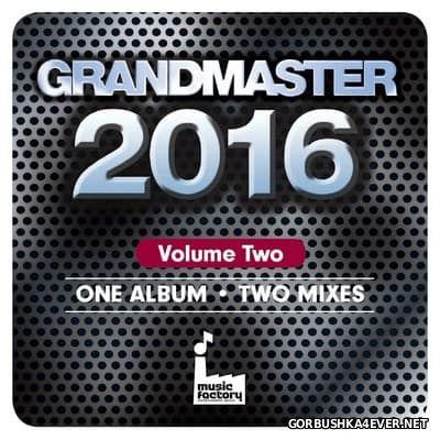 [Mastermix] Grandmaster 2016 vol 02 & DJ Set 32 [2016] 2xCD