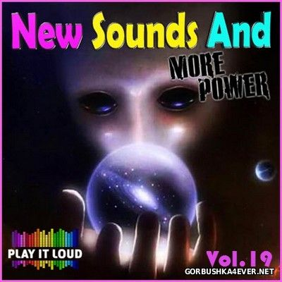 New Sounds & More Power vol 19 [2017]