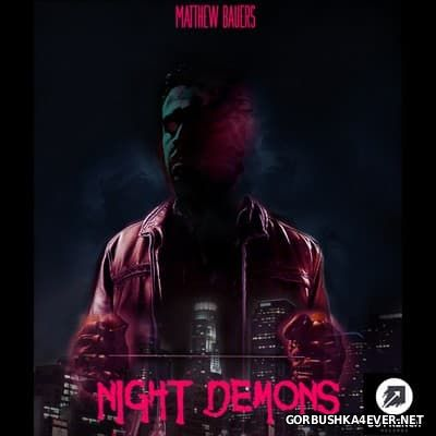 Matthew Bauer - Night Demons [2016]