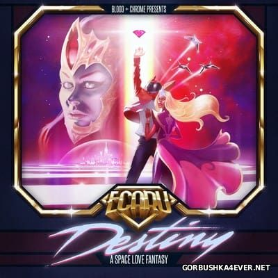 Ecaru - Destiny [2014]