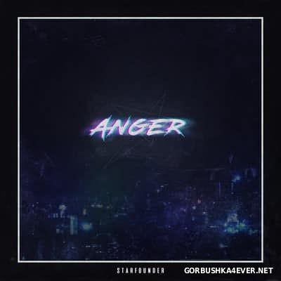 Starfounder - ANGER [2016]