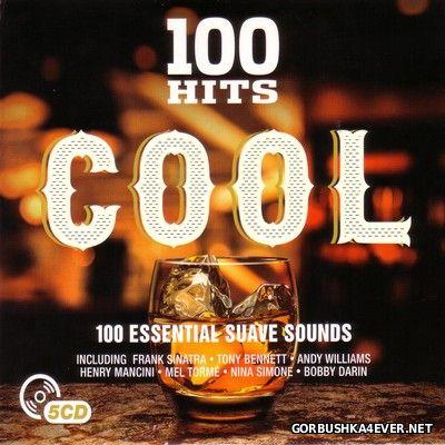 VA - 100 Hits - Cool [2016] / 5xCD
