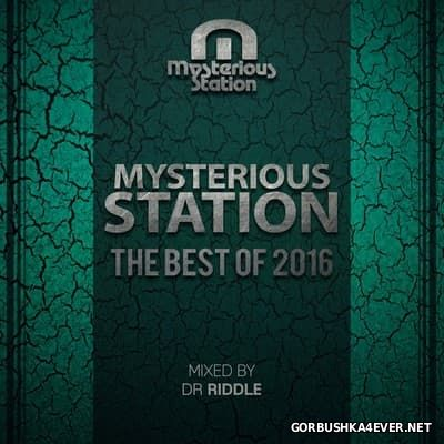 Mysterious Station - The Best Of 2016 (Mixed By Dr Riddle)