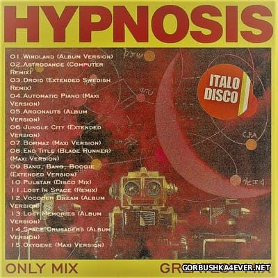 Hypnosis - Greatest Mix 2017 (Mixed by Only Mix)