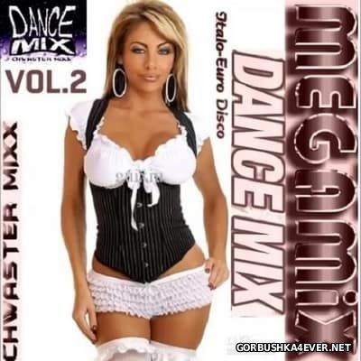 Chwaster Mixx - Dance Megamix Euro & Italo Disco vol 2 [2016]