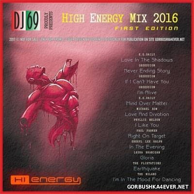 DJ 69 - High Energy Mix 2016.1