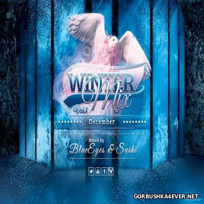 Winter Mix vol 2 [2016] Mixed by DJane BlueEyes & Sushi