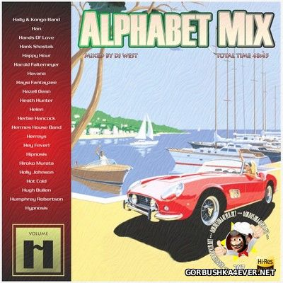 DJ West - Alphabet Mix - volume H [2017]