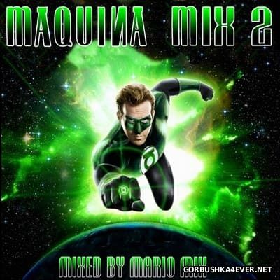 Makina Mix vol 2 [2016] by Mario Mix
