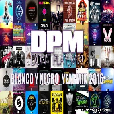 Blanco y Negro Yearmix 2016 by D.P.M.