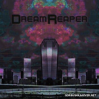 DreamReaper - DreamReaper [2015]