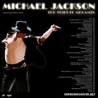 DJ Fab - Michael Jackson The Tribute Megamix [2009]