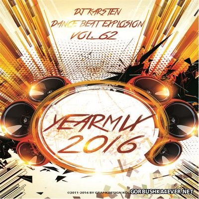 DJ Karsten - Dance Beat Explosion vol 62 [2017] Yearmix 2016