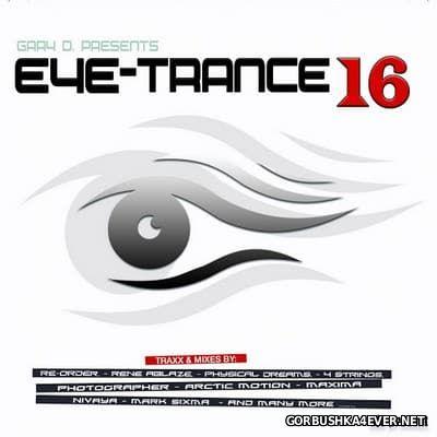Gary D. presents Eye-Trance 16 [2013]