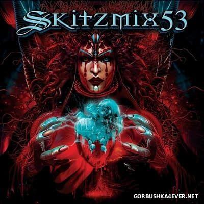 Skitzmix 53 [2017] Mixed By Nick Skitz