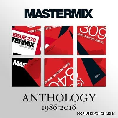 [Mastermix] Anthology 1986 - 2016 [2016]