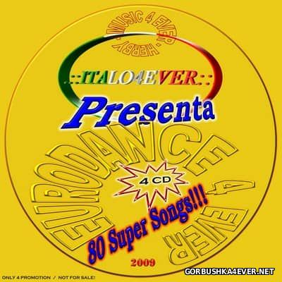 Italo4Ever presents Eurodance 4 Ever [2009] / 4xCD