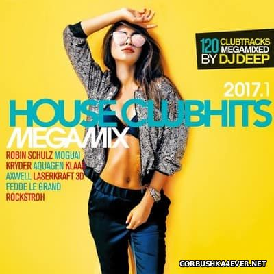 House Clubhits Megamix 2017.1 [2017] / 3xCD