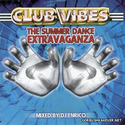 Club Vibes - The Summer Dance Extravaganza [1998] Mixed By DJ Enrico