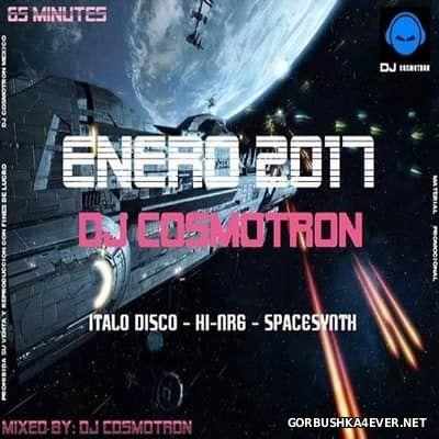 DJ Cosmotron - Enero NRG Mix 2017.2