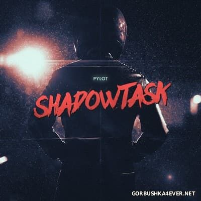 Pylot - Shadowtask [2017]