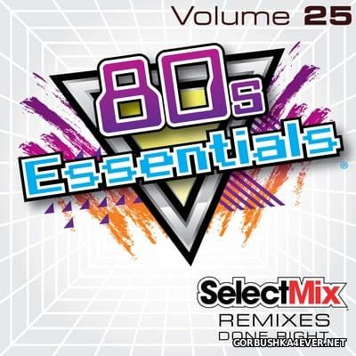 [Select Mix] 80s Essentials vol 25 [2017]