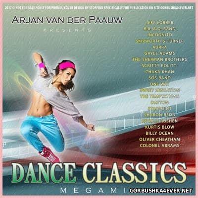 Arjan van der Paauw - Danceclassics Megamix [2017]