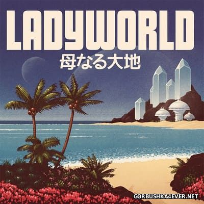 TWRP - Ladyworld [2017]
