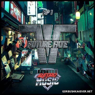 Future Fate - EP1 [2016]