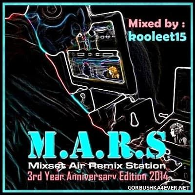 M.A.R.S Mix Set [2014] 3rd Year Anniversary Edition