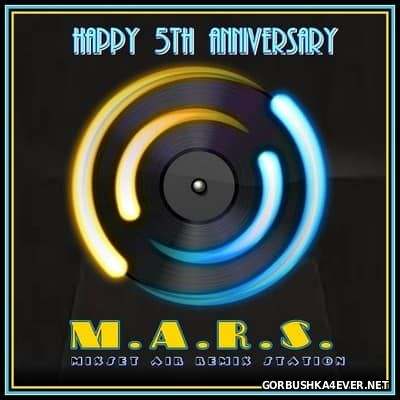 M.A.R.S Mix Set [2016] 5th Year Anniversary Edition