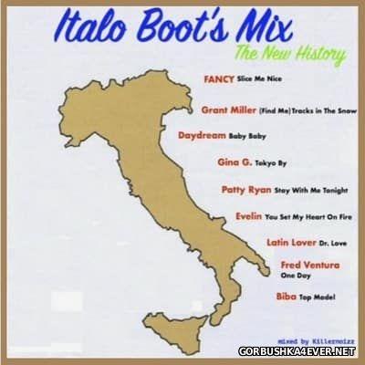 The New History Italo Boot's Mix [2017] by Killernoizz