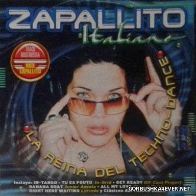 La Reina Del Techno-Dance - Zapallito Italiano [2003]