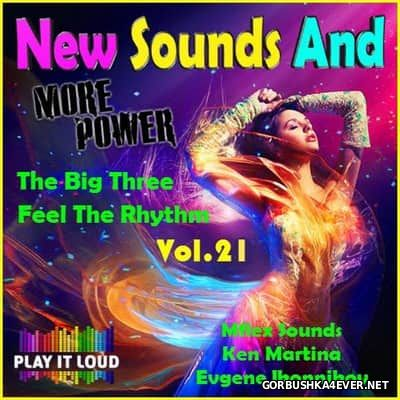 New Sounds & More Power vol 21 [2017]