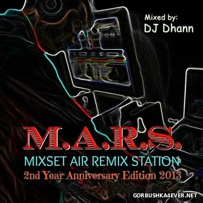 M.A.R.S Mix Set [2013] 2nd Year Anniversary Edition
