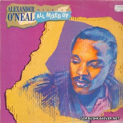 Alexander O'Neal - All Mixed Up [1989]