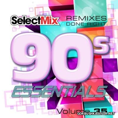 [Select Mix] 90s Essentials vol 35 [2017]