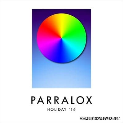 Parralox - Holiday '16 [2017]