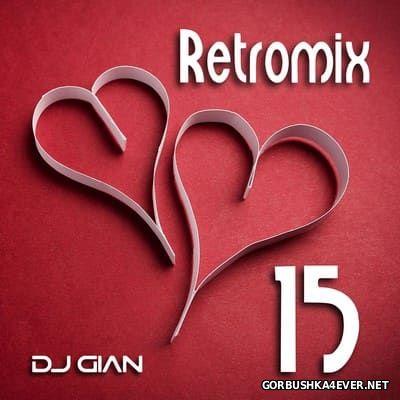 DJ GIAN - RetroMix vol 15 [2017]