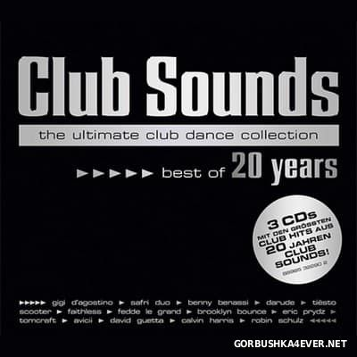 Club Sounds - Best Of 20 Years [2017] / 3xCD