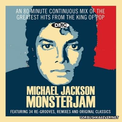 [DMC] Monsterjam - Michael Jackson Continuous Mix [2017] By DJ Ivan Santana & Master Chic