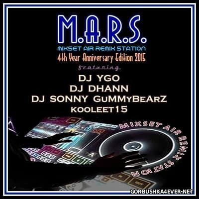 M.A.R.S Mix Set [2015] 4th Year Anniversary Edition