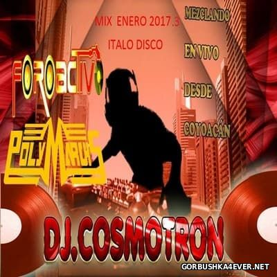 DJ Cosmotron - Enero NRG Mix 2017.3