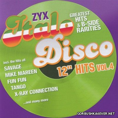 ZYX Italo Disco Greatest Hits & B-Sides Rarities - 12'' Hits vol 4 [2017] / 2xCD