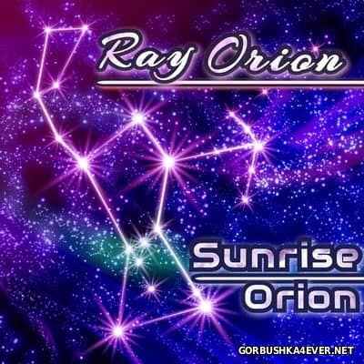 Ray Orion - Sunrise Orion [2017]