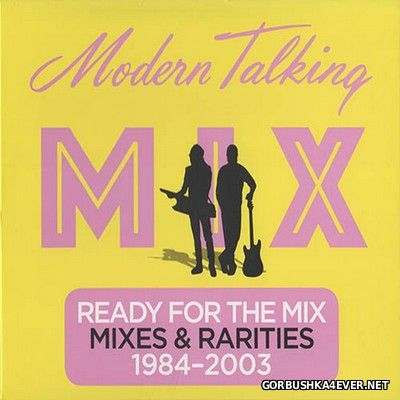 Modern Talking - Ready For The Mix [2017] / 2xCD