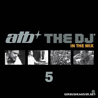 The DJ In The Mix 5 [2010] / 3xCD / Mixed by by ATB