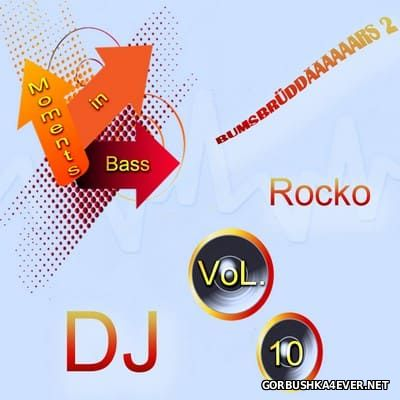 DJ Rocko - Moments in Bass vol 10 [2012]