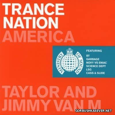 [Ministry Of Sound] Trance Nation America [2000] / 2xCD / Mixed by Taylor & Jimmy van M