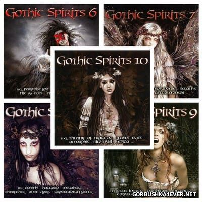 Gothic Spirits vol 06 - vol 10 [2007-2009] / 10xCD